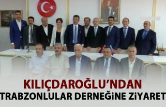 Kılıçdaroğlu'ndan Trabzonlular Derneğine...