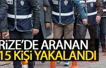 Rize'de aranan 15 kişi yakalandı