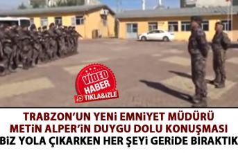 Trabzon'un yeni emniyet müdürü Metin Alper'in...