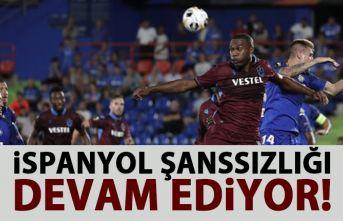 Trabzonspor'un İspanyol şanssızlığı devem ediyor