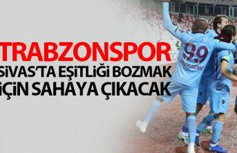Trabzonspor Sivas'a karşı üstün