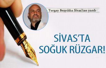 Sivas'ta soğuk rüzgar!