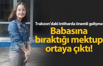 Trabzon'da intihar eden genç kız mektup bırakmış!