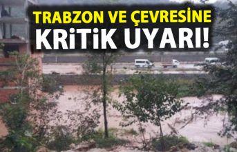 Pazar günü plan yapanlar dikkat! Trabzon ve çevresine...