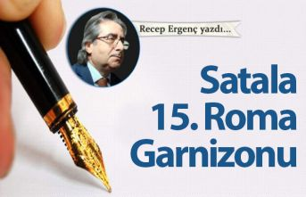 Satala 15. Roma Garnizonu