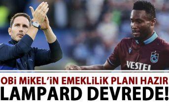 Obi Mikel'in emeklilik planı hazır! Lampard...