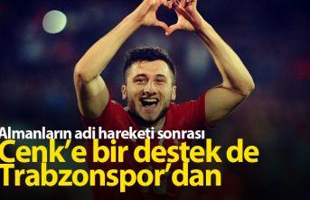 Trabzonspor'dan Enver Cenk Şahin'e destek