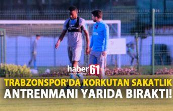 Trabzonspor'da korkutan sakatlık! Antrenmanı tamamlayamadı!