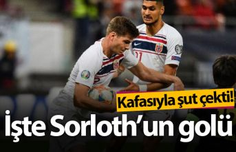 İşte Sorloth'un golü