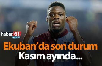 Ekuban'da son durum