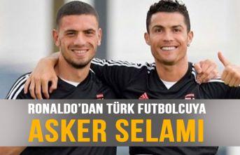 Ronaldo Türk futbolcuyu asker selamı ile karşıladı