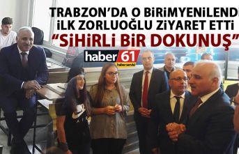 Trabzon'da o birim yenilendi! İlk Ziyareti Zorluoğlu...
