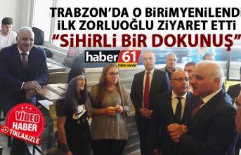 Trabzon'da o birim yenilendi! İlk Ziyareti Zorluoğlu yaptı