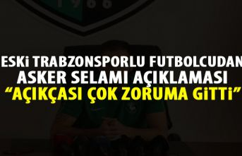 Trabzonspor'un eski oyuncusundan asker selamı...