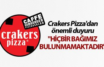 """Crakers Pizza'dan önemli duyuru - """"Hiçbir bağımız bulunmamaktadır"""""""
