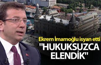 """Ekrem İmamoğlu isyan etti - """"Hukuksuzca elendik"""""""