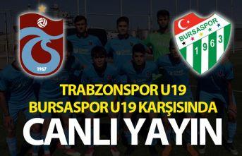 Trabzonspor U19 Bursaspor U19 karşısında - Canlı Yayın