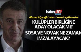 Ahmet Ağaoğlu'ndan önemli açıklama: Sosa,...