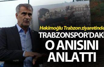 Şenol Güneş Trabzonspor'daki o anısını...