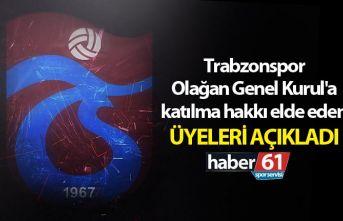 Trabzonspor Olağan Genel Kurul'a katılma hakkı...