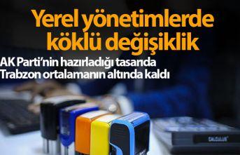 AK Parti'nin yerel yönetimler tasarısında...