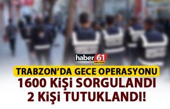 Trabzon'da eğlence mekanlarına denetim! 2 kişi yakalandı