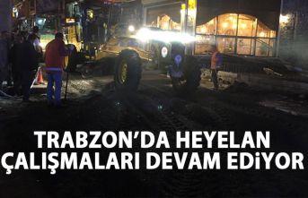 Trabzon'da heyelan çalışmaları devam ediyor