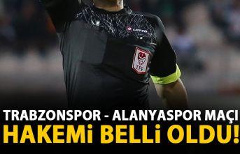 Trabzonspor - Alanyaspor maçını o yönetecek!