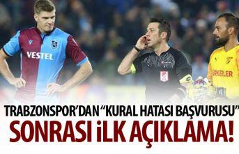 Trabzonspor'dan kural hatası başvurusu sonrası...