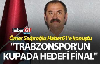 """Trabzonspor'un kupada hedefi final"""