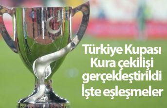 Türkiye Kupası kura çekilişi yapıldı