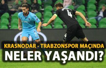 Krasnodar - Trabzonspor maçında neler yaşandı?