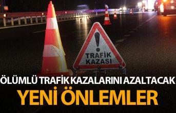 Ölümlü trafik kazalarını azaltacak önlemler...