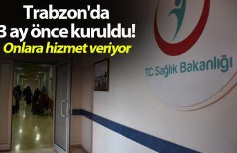 Trabzon'da 3 ay önce kuruldu! Onlara hizmet...