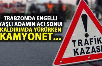 Trabzon'da Engelli yaşlı adam feci sonu! Kamyonet...