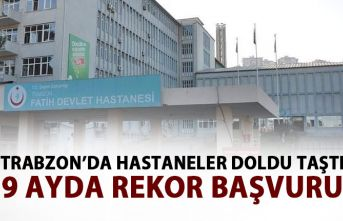 Trabzon'da hastaneler doldu taştı! 9 ayda rekor...