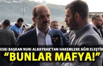 Trabzonspor eski başkanından hakemler hakkında...