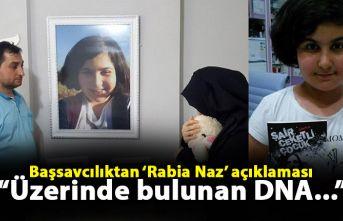 Başsavcılıktan 'Rabia Naz' açıklaması: Üzerinde bulunan DNA...
