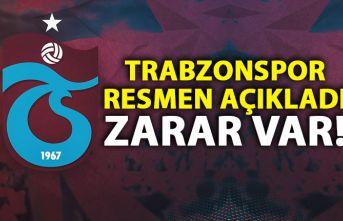 Trabzonspor'da açıklama! Zarar var!