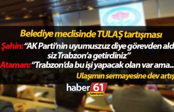 Trabzon BŞB meclisine tartışma: Trabzon'da...