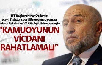 TFF Başkanı Nihat Özdemir'den VAR açıklaması...