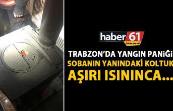 Trabzon'da yangın paniği! Sobadan ısınan koltuk...