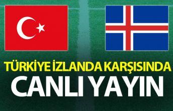Türkiye İzlanda karşısında - Canlı Yayın