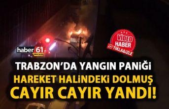 Trabzon'da dolmuşta yangın paniği! Seyir halindeyken...
