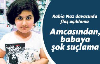 Rabia Naz davasında flaş gelişme