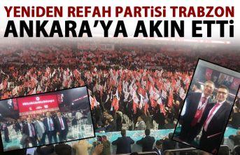 Yeniden Refah Partisi Trabzon'dan Ankara'ya çıkarma...