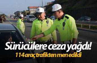 Sürücülere ceza yağdı! 114 araç trafikten men edildi