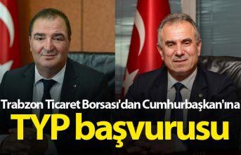 Trabzon Ticaret Borsası'dan Cumhurbaşkan'ına...