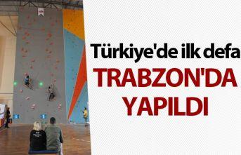 Türkiye'de ilk defa Trabzon'da yapıldı