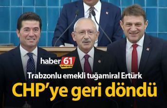 Trabzonlu emekli tuğamiral Türker Ertürk CHP'ye...